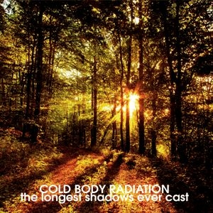 Cold Body Radiation - The Longest Shadows Ever Cast - EP