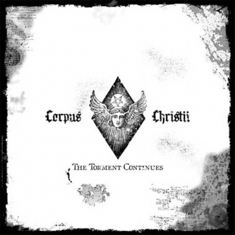 Corpus Christii - The Torment Continues - CD