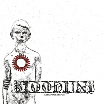 Bloodline - Hate Procession - LP