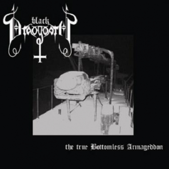 Black Draugwath - The True Bottomless Armageddon - CD
