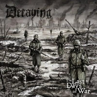 Decaying - The Last Days of War - CD