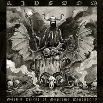 Kingdom - Morbid Priest of Supreme Blasphemy  - CD