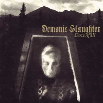 Demonic Slaughter - Downfall - CD