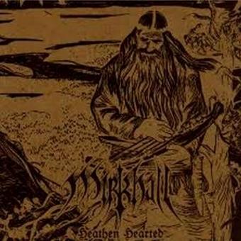 Mirkhall - Heathen Hearted - CD