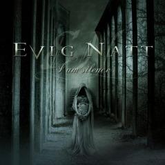 Evig Natt - I am Silence - CD