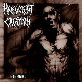 Malevolent Creation - Eternal - CD