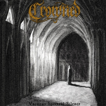 Crowned - Vacuous Spectral Silence - CD