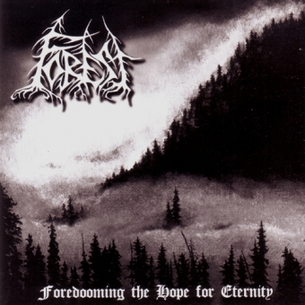 Forest - Foredooming the Hope for Eternity - CD