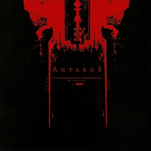 Antaeus - Cut Your Flesh and Worship Satan - DigiCD