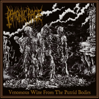 Demonic Rage - Venomous Wine From Putrid Bodies - LP