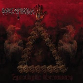 Goreaphobia - Apocalyptic Necromancy - CD