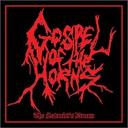 Gospel of the Horns - The Satanists Dream - CD