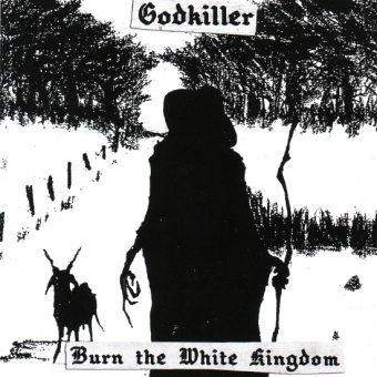Godkiller - Burn the White Kingdom - CD