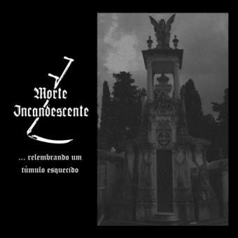 Morte Incandescente - ...Relembrando Um Tumulo Esquecido - CD