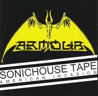 Armour - The Sonichouse Tapes (American Invasion) - CD