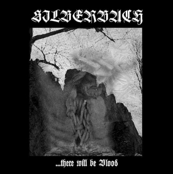 Silberbach - There will be blood - CD