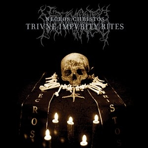 Necros Christos - Triune Impurity Rites - CD