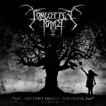 Forgotten Tomb - ...and Dont Deliver Us from Evil  - DLP
