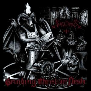 Infernus - Grinding Christian Flesh - CD