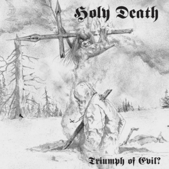 Holy Death - Triumph of Evil - CD
