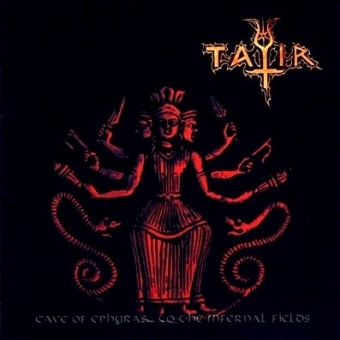 Tatir - Cave of Ephyras... to the Infernal Fields - CD