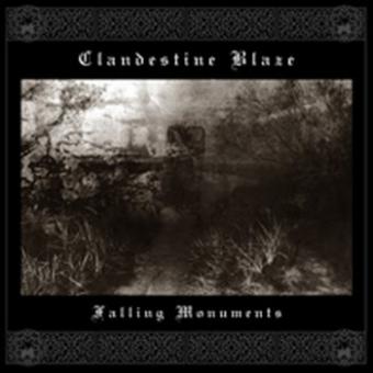 Clandestine Blaze - Falling Monuments - CD