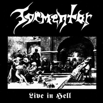 Tormentor - Live in Hell - CD