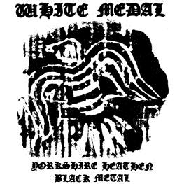 White Medal - Yorkshire Heathen Black Metal - CD