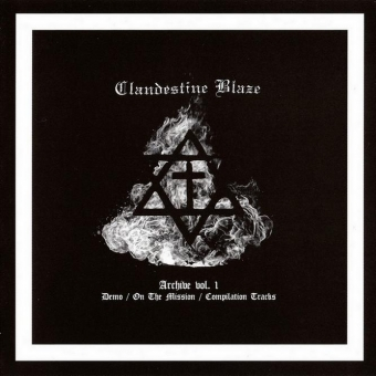 Clandestine Blaze - Archive vol. 1 - CD