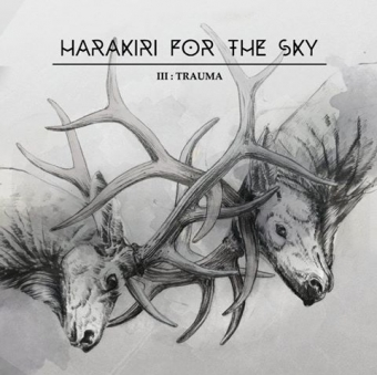 Harakiri for the Sky - III: Trauma - DigiCD