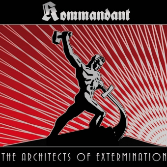 Kommandant - The Architects of Extermination - LP