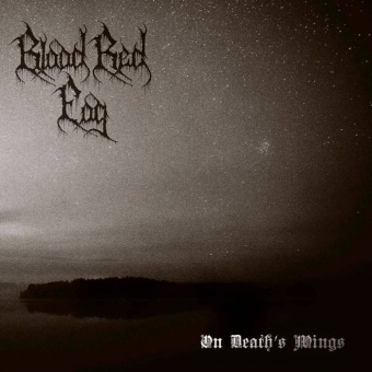 Blood Red Fog - On Deaths Wings - LP