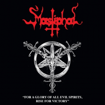 Mastiphal - For a Glory of All Evil Spirits... - CD
