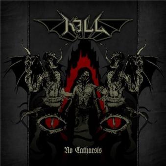 Kill - No Catharsis - CD