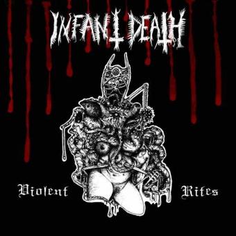 Infant Death - Violent Rites - LP