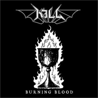Kill - Burning Blood - CD