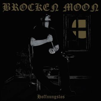Brocken Moon - Hoffnungslos - Digipak CD