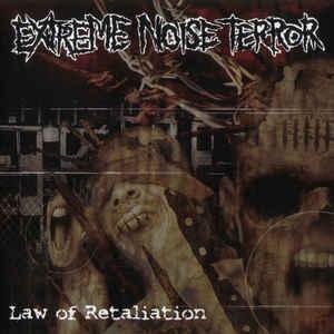 Extreme Noise Terror - Law Of Retaliation - LP