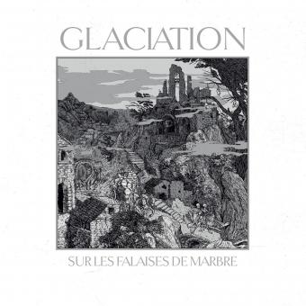 Glaciation - Sur les Falaises de Marbre - LP