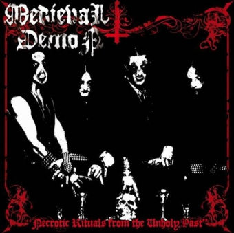 Medieval Demon - Necrotic Rituals From The Unholy Past - CD