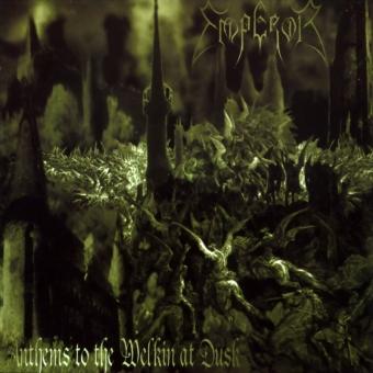 Emperor - Anthems to the Welkin at Dusk - Digi-CD