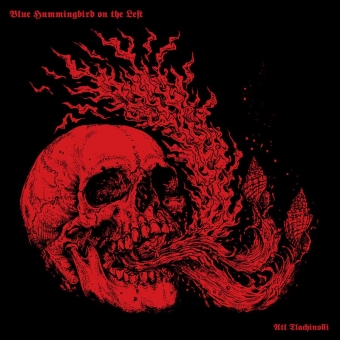 Blue Hummingbird On The Left - Atl Tlachinolli - Digipak CD