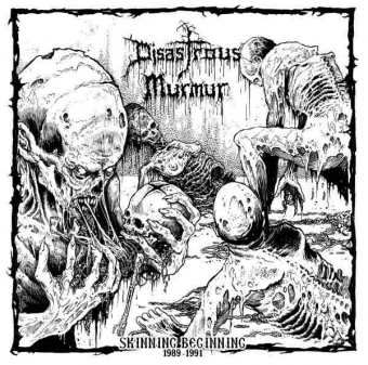 Disastrous Murmur - Skinning Beginning 1989 - 1991 - CD