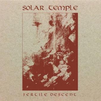 Solar Temple - Fertile Descent - Digipak CD