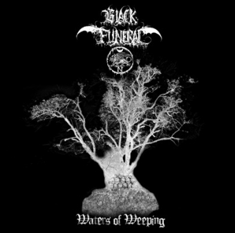 Black Funeral - Waters of Weeping - LP