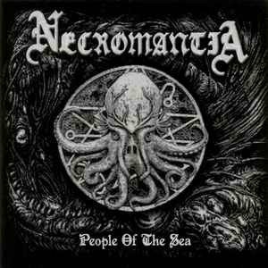 Necromantia - People Of The Sea - 7 EP