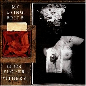 My Dying Bride - As the Flower Withers - CD