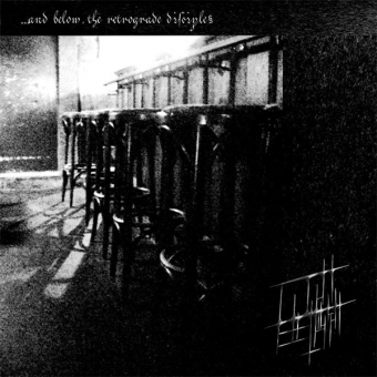 Licht Erlischt - ...And Below, The Retrograde Disciples - CD