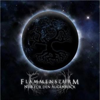 Flammensturm - Nur Für Der Augenblick - CD