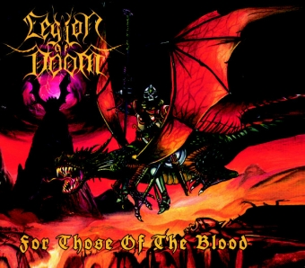 Legion of Doom -  For Those Of The Blood - Digi CD